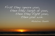 First they ignore you