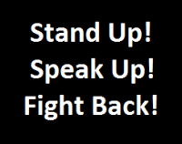Stand up speak up fight back