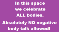 NO Negative Body Talk