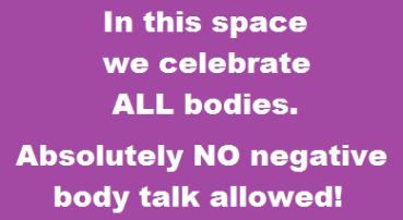 NO Negative Body Talk