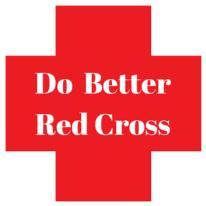 Do Bettter Red Cross