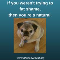 fat shaming natural
