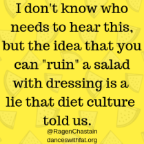 can't ruin a salad