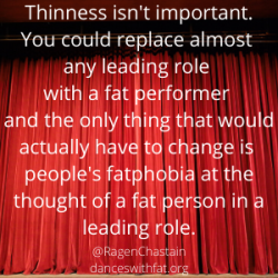 fat performer in a leading role