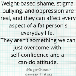 Weight-based shame, stigma, bullying, and oppression