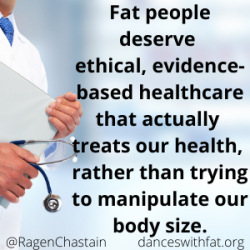 fat people deserve ethical, evidence-based healthcare