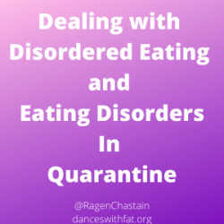 Dealing with Disordered Eating and Eating Disorders In Quarantine