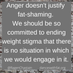 anger doesn't justify fat-shaming